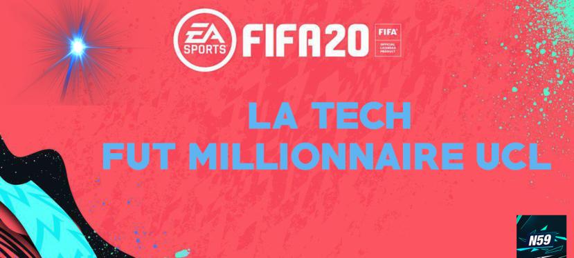 Achat Revente – La Tech Fut MillionnaireUCL