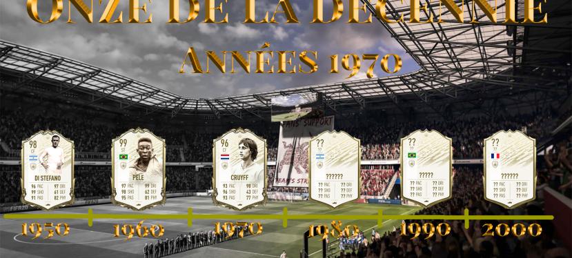 FIFA – Onze de la décennie : Années1970