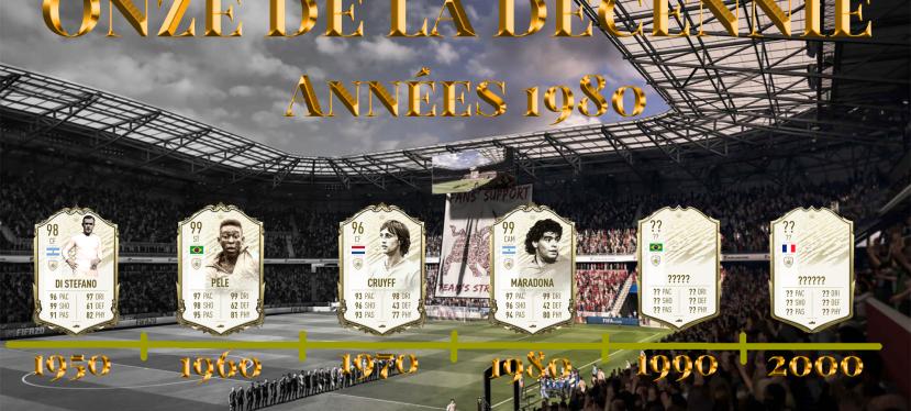 FIFA – Onze de la décennie : Années1980