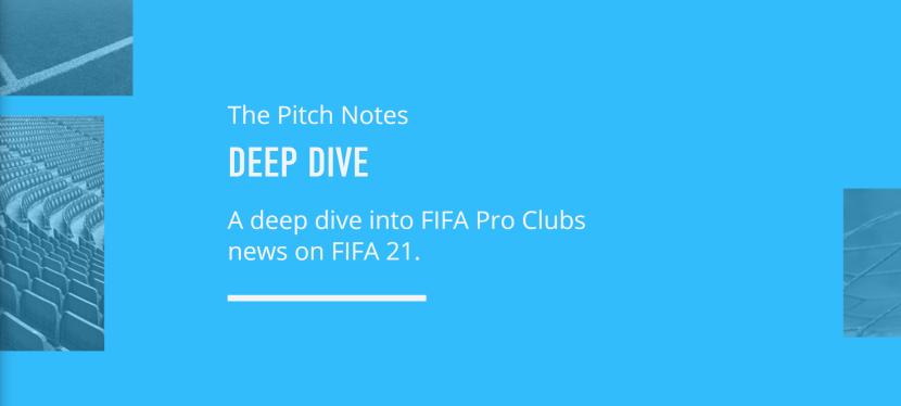PITCH NOTES – NOUVEAUTES SUR FIFA 21 (CLUBPRO)